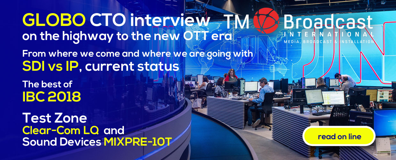 El CTO de Globo habla en exclusiva para TM Broadcast