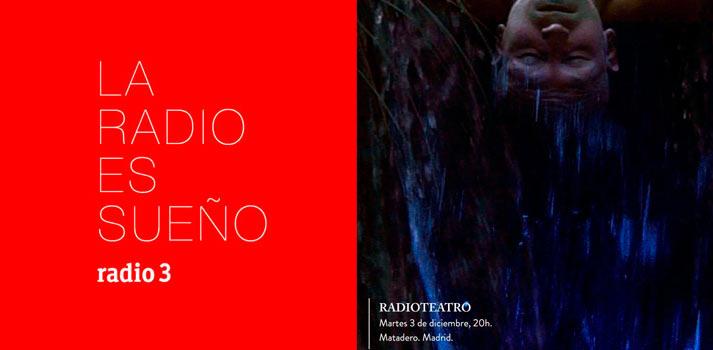 """Ficción sonora """"La vida es sueño"""" 5G de Radio 3"""