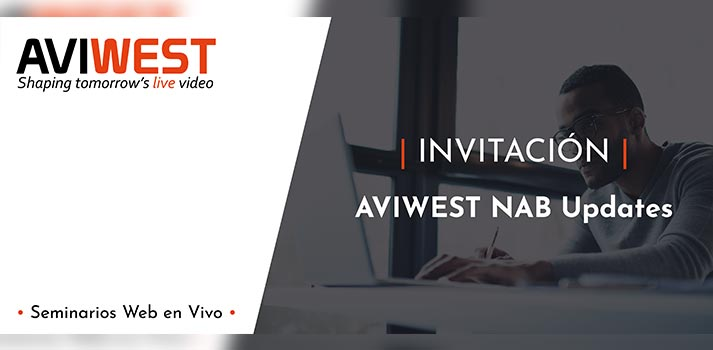 Seminario web AVIWEST sobre las novedades de NAB 2020 - Presentación