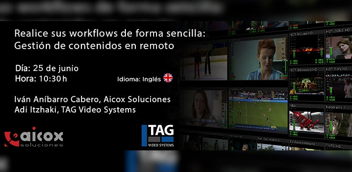 Seminario web de Aicox Soluciones y TAG Video Systems